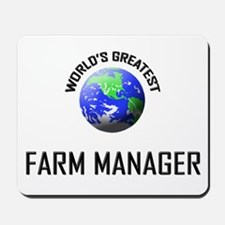 World's Greatest FARM MANAGER Mousepad