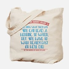 Lead a Herring to Water Tote Bag