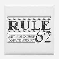 Rule 62 Alcoholism Saying Tile Coaster