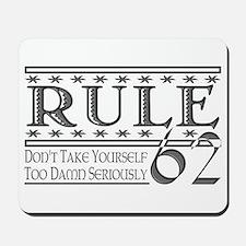 Rule 62 Alcoholism Saying Mousepad