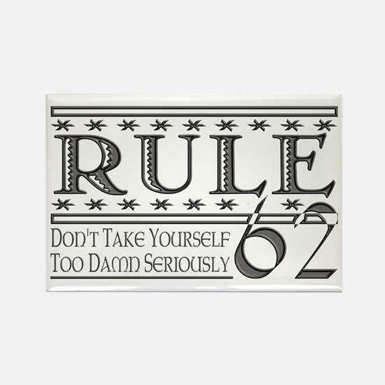 Rule 62 Alcoholism Saying Rectangle Magnet