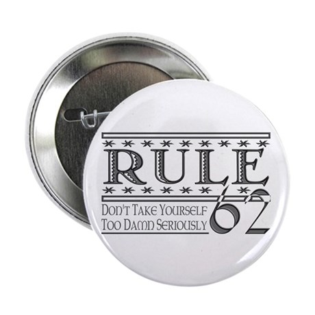 "Rule 62 Alcoholism Saying 2.25"" Button (10 pack)"