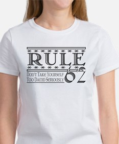 Rule 62 Alcoholism Saying Tee