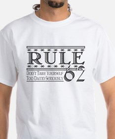 Rule 62 Alcoholism Saying Shirt