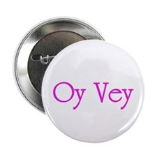 "Oy Vey - 2.25"" Button (10 pack)"