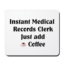 Medical Records Clerk Mousepad