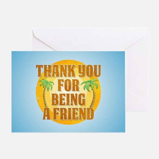 Thank You for Being a Friend Greeting Card
