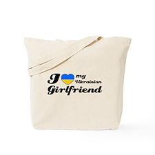 I love my Ukrainian girlfriend Tote Bag