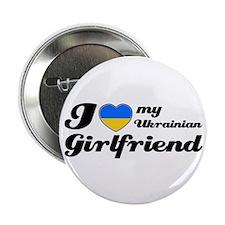 "I love my Ukrainian girlfriend 2.25"" Button"