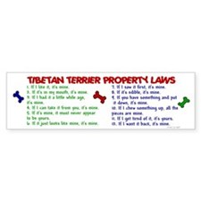 Tibetan Terrier Property Laws 2 Bumper Bumper Sticker