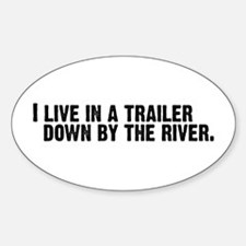 DOWN BY THE RIVER Oval Decal
