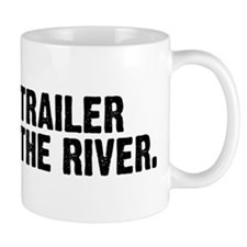 DOWN BY THE RIVER Mug