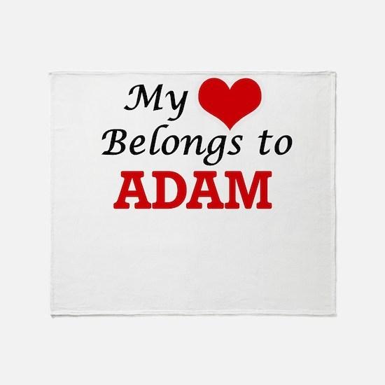 My heart belongs to Adam Throw Blanket