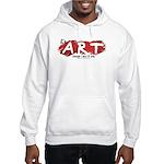 It's Art Because Hooded Sweatshirt