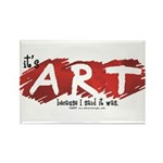 It's Art Because Rectangle Magnet (10 pack)