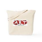 It's Art Because Tote Bag