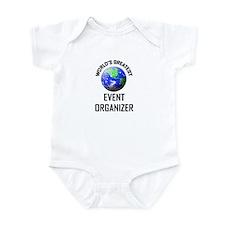 World's Greatest EVENT ORGANIZER Infant Bodysuit
