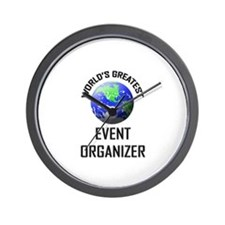 World's Greatest EVENT ORGANIZER Wall Clock