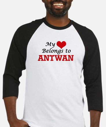 My heart belongs to Antwan Baseball Jersey
