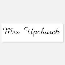Mrs. Upchurch Bumper Bumper Bumper Sticker