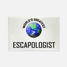 World's Greatest ESCAPOLOGIST Rectangle Magnet