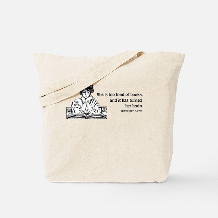 Too Fond of Books (LM Alcott) Tote Bag