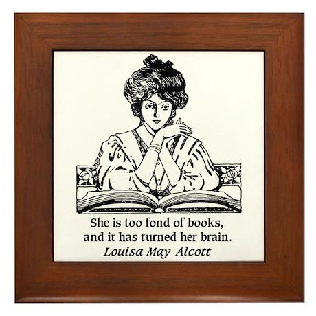 Too Fond of Books (LM Alcott) Framed Tile