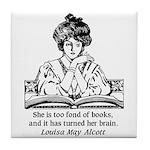 Too Fond of Books (LM Alcott) Tile Coaster
