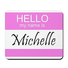 Michelle Mousepad