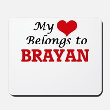 My heart belongs to Brayan Mousepad