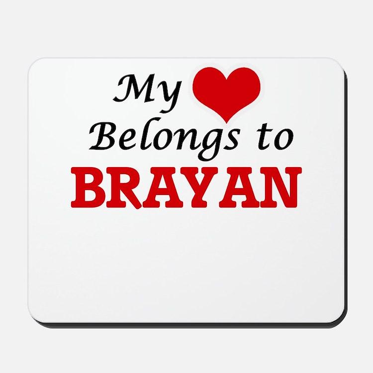 My heart belongs to Brayan Mousepad