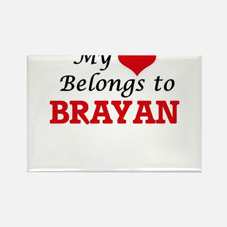 My heart belongs to Brayan Magnets