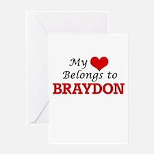 My heart belongs to Braydon Greeting Cards