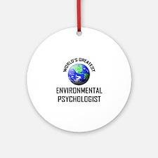World's Greatest ENVIRONMENTAL PSYCHOLOGIST Orname
