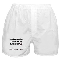My Lab loves me! Boxer Shorts