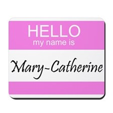 Mary-Catherine Mousepad