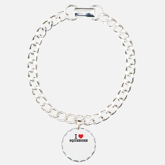 I Love SQUEEGEE Bracelet