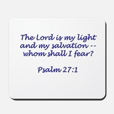 The Lord is My Light Mousepad