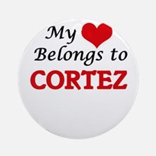 My heart belongs to Cortez Round Ornament