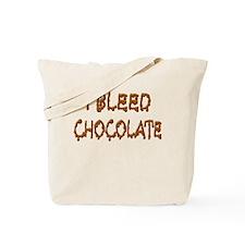 I Bleed Chocolate Tote Bag
