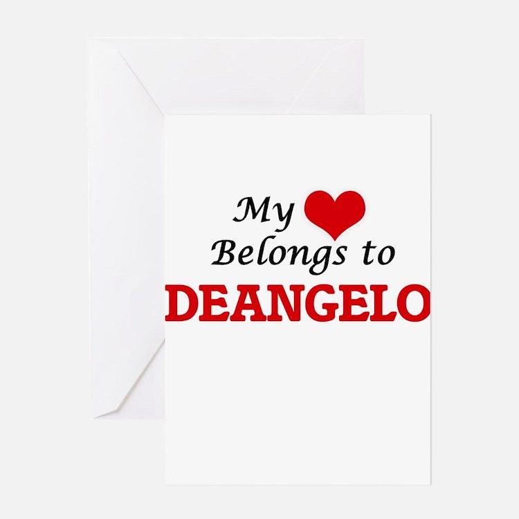 My heart belongs to Deangelo Greeting Cards