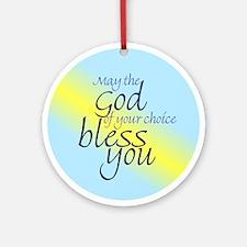 God of choice, bless you Keepsake (Round)