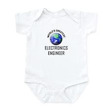 World's Greatest ELECTRONICS ENGINEER Infant Bodys
