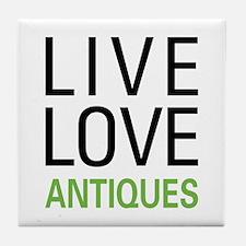 Live Love Antiques Tile Coaster