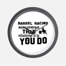 Barrel Racing More Awesome Than Whateve Wall Clock