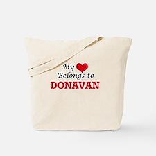 My heart belongs to Donavan Tote Bag