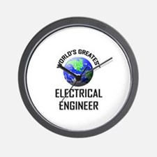 World's Greatest ELECTRICAL ENGINEER Wall Clock