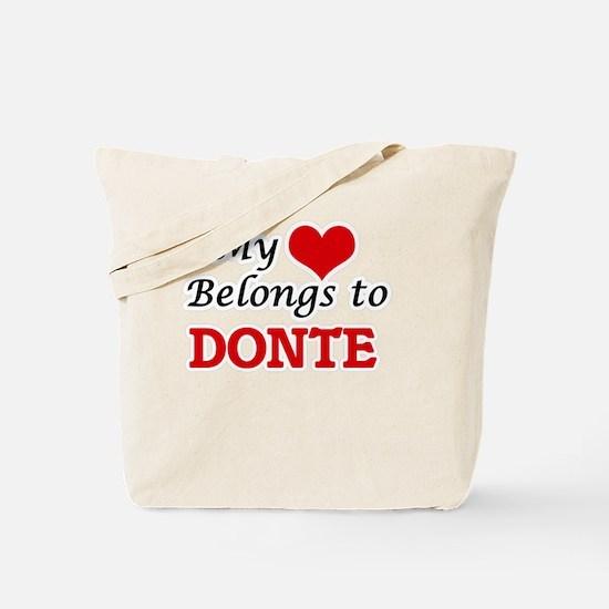 My heart belongs to Donte Tote Bag