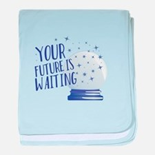 Future Is Waiting baby blanket