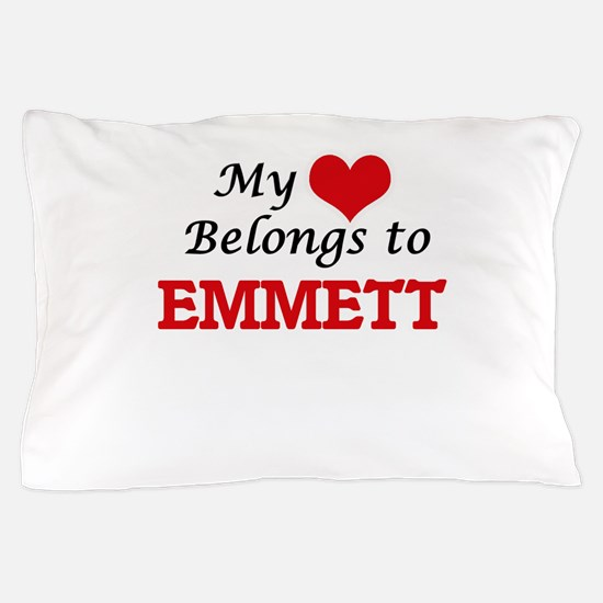 My heart belongs to Emmett Pillow Case